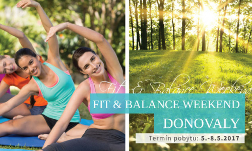FIT & BALANCE WEEKEND na Donovaloch 2017