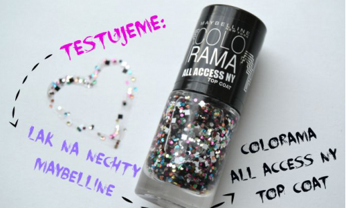TEST: Lak na nechty – Maybelline Colorama All Access NY Top Coat